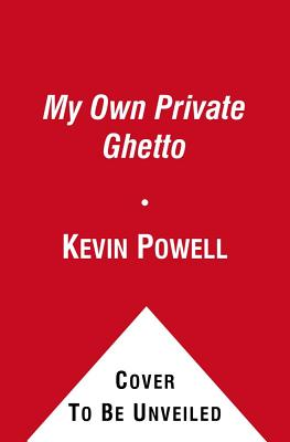 My Own Private Ghetto By Powell, Kevin