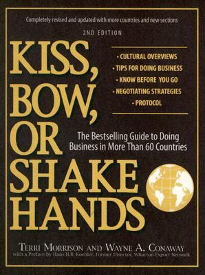 Kiss, Bow, or Shake Hands By Morrison, Terri/ Conaway, Wayne A.